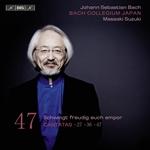 BACH, J.S.: Cantatas, Vol. 47 (Suzuki) - BWV 27, 36, 47