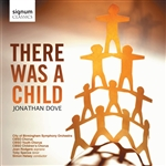 Jonathan Dove - There Was A Child