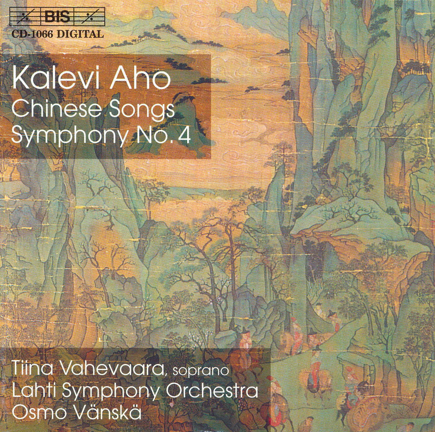 AHO: Chinese Songs / Symphony No  4 BIS