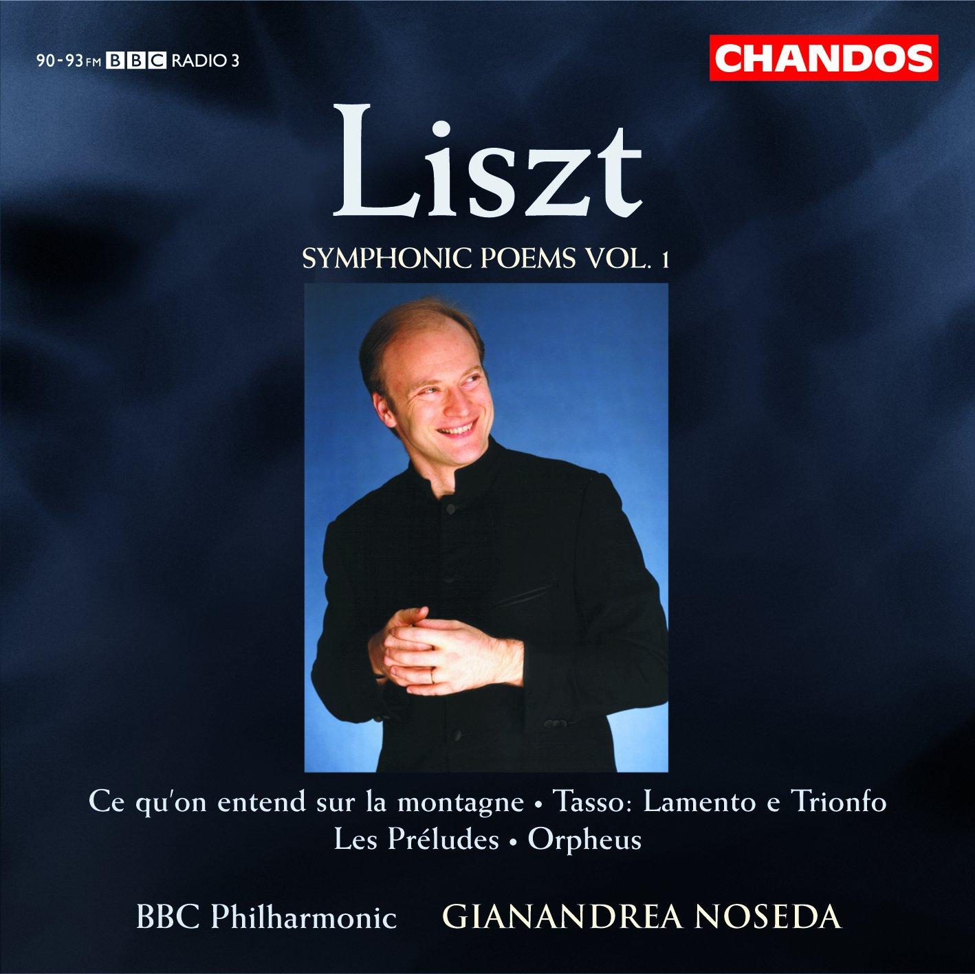 Liszt Symphonic Poems Volume 1 Orchestral Concertos Chandos