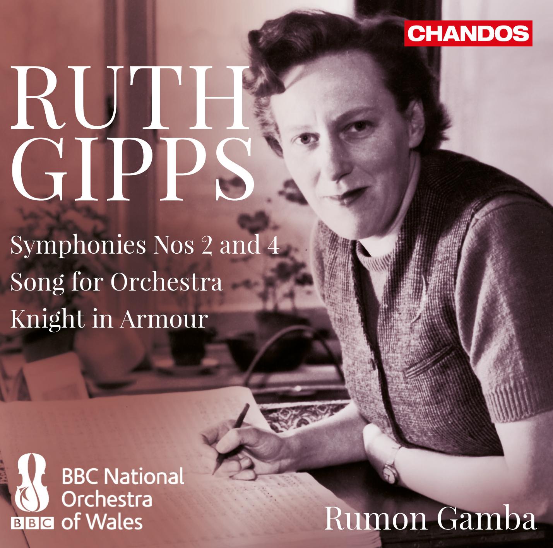 Ruth Gipps - Symphonies Nos 2 & 4, etc Orchestral & Concertos Chandos