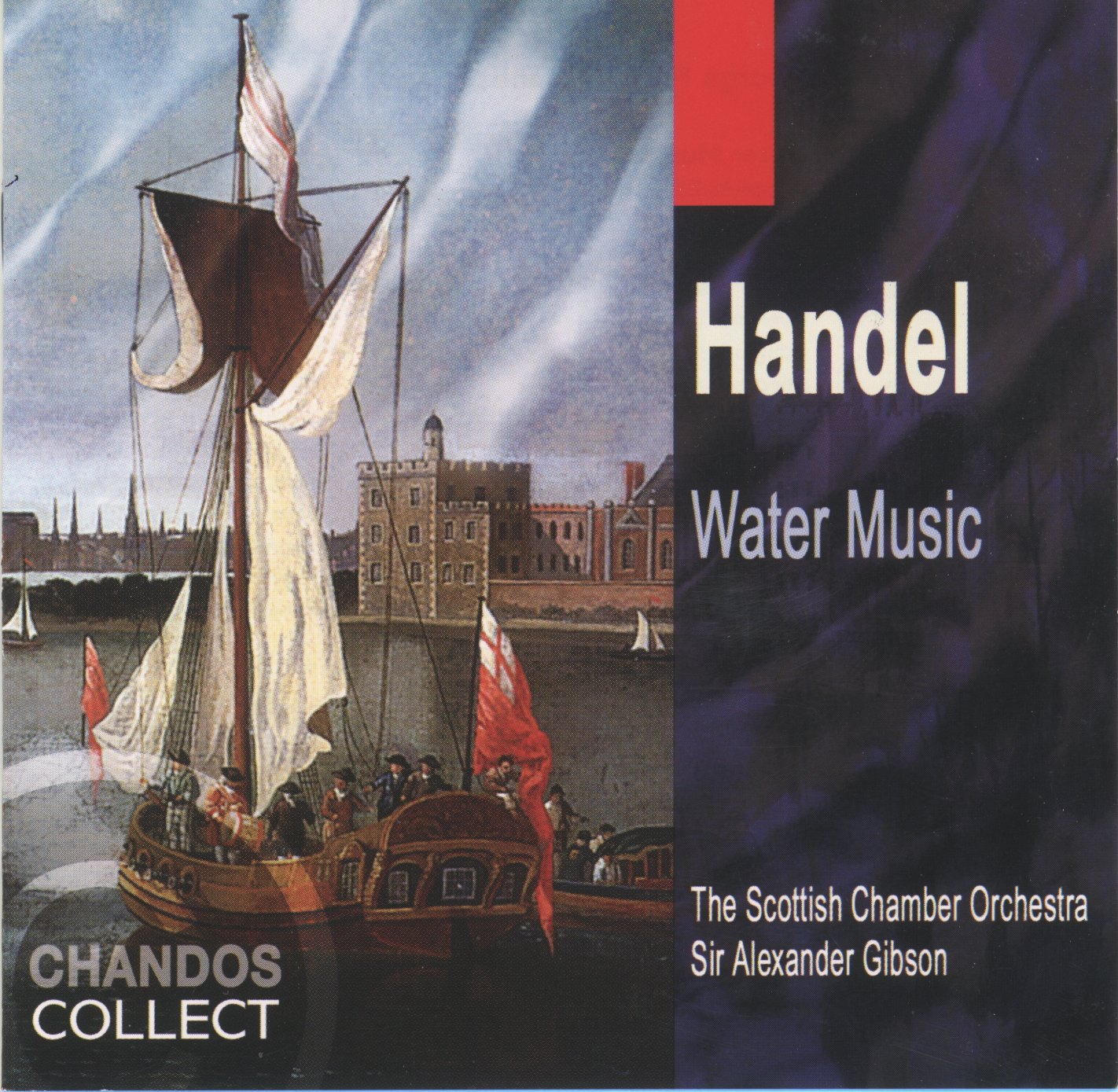 Handel: Water Music Orchestral & Concertos Collect
