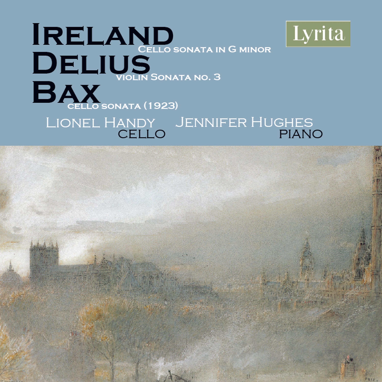 Ireland/Delius/Bax Cello Piano Lyrita