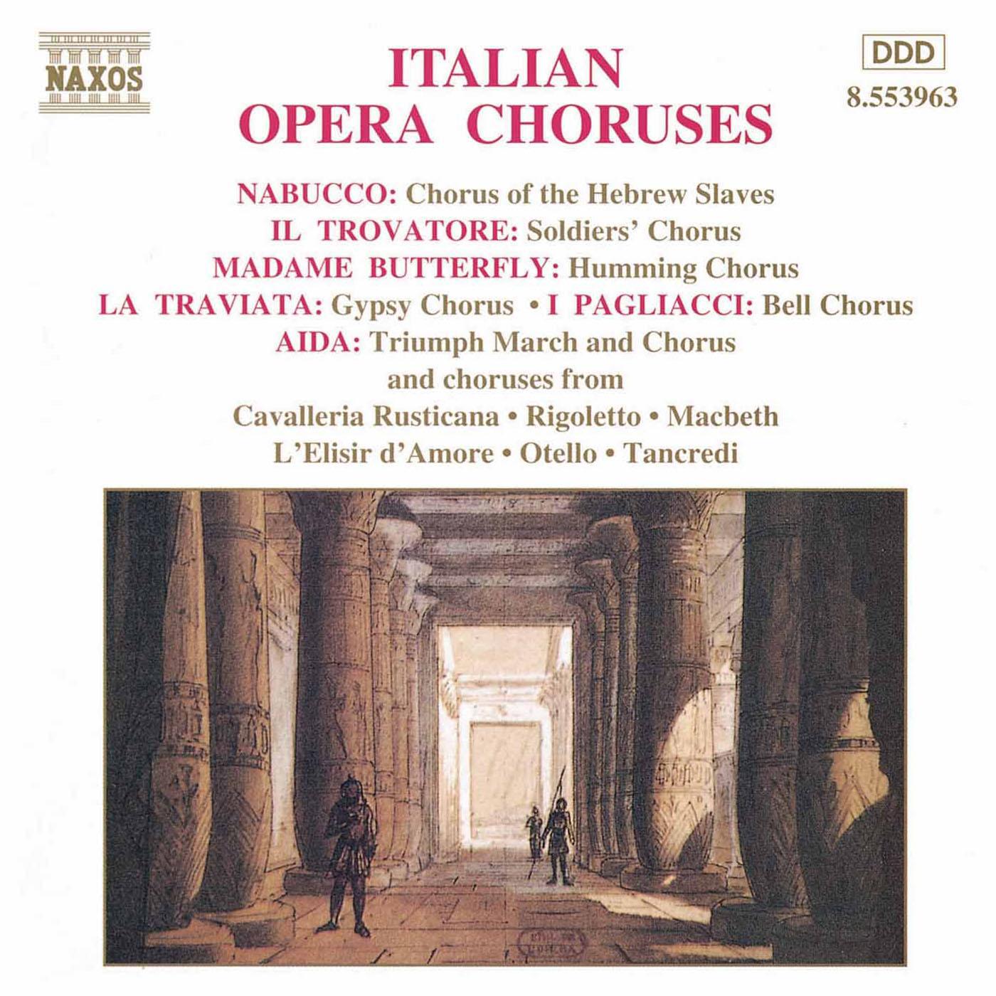 Italian Opera Choruses Classical Naxos