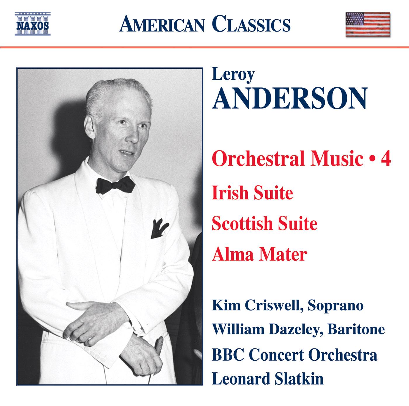 ANDERSON, L.: Orchestral Music, Vol. 4 - Irish Suite / Scottish ...