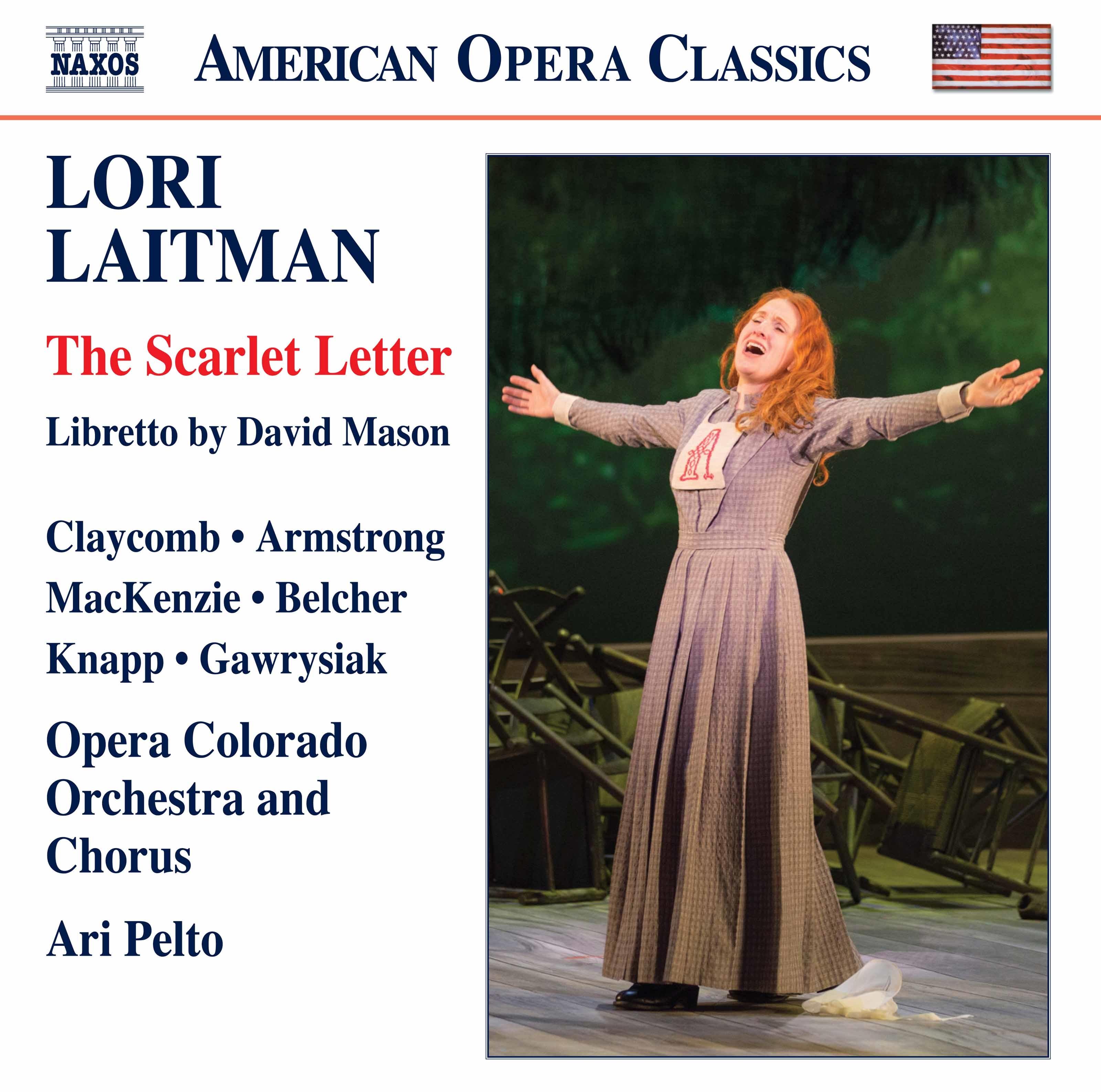 Lori Laitman The Scarlet Letter Live Classical Opera Naxos