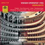 Wiener Opernfest 1955: Highlights (Live)