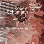 SCHUMANN, R.: Album fur die Jugend (Album for the Young) (Armellini)