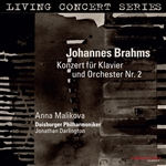 LIVING CONCERT SERIES - BRAHMS, J.: Piano Concerto No. 2 (Malikova, Duisburger Philharmoniker, Darlington)