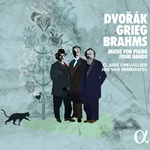 Dvorák, Grieg & Brahms: Music for Piano Four Hands