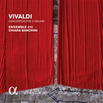 Vivaldi: Concertos for 4 Violins (Alpha Collection)