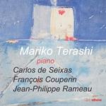 Seixas, Rameau & Couperin: Baroque Keyboard Works
