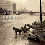 Coates:London Again Suite for Orchestra