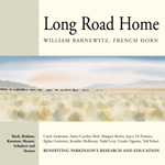 Long Road Home - William Barnewitz, French Horn