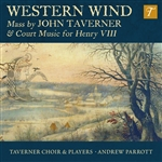 Western Wind - Mass by John Taverner & Court Music for Henry VIII