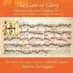 The Gate of Glory - Music from The Eton Choirbook Vol.5
