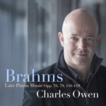 Brahms: Late Piano Music Opp. 76,79, 116-119