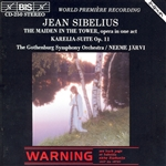 SIBELIUS: Maiden in the Tower (The) /  Karelia Suite