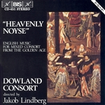 HEAVENLY NOYSE: English Music for Mixed Consort
