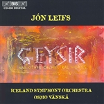 LEIFS: Geysir and other orchestral works