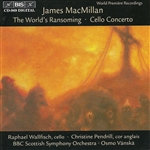 MACMILLAN, J.: Triduum, Part I: The World's Ransoming /  Triduum, Part II: Cello Concerto