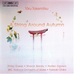TAKEMITSU: String Around Autumn (A) /  I Hear the Water Dreaming / A Way a Lone II