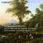 HANDEL, G.F.: 9 German Arias /  Trio Sonata, HWV 392 / Gloria, HWV deest (Kirkby, London Baroque)