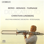 BERIO /  XENAKIS / TURNAGE: Trombone Concertos Dedicated to Christian Lindberg