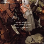 Chamber Music (18th Century) - RAVENSCROFT, J. /  HANDEL, G.F. / AVISON, C. (The Trio Sonata in 18th Century England) (London Baroque)