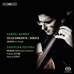 BARBER, S.: Cello Concerto, Op. 22 / Cello Sonata, Op. 6 / Adagio for Strings (Poltera)
