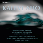 Aho: Clarinet Quintet - Trio for Clarinet, Viola and Piano - Sonata for 2 Accordions