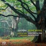 DVORAK, A.: Cello and Piano Music (Silent Woods) (Poltera, Stott)