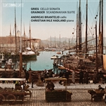 Grieg: Cello Sonata - Grainger: La Scandinavie