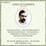 Butterworth: Orchestral Works & Works for Voice & Orchestra