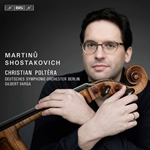 Martinu & Shostakovich: Cello Concertos