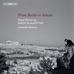 From Berlin to Athens: Piano Works by Nikos Skalkottas