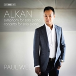 Alkan: Symphony for Solo Piano & Concerto for Solo Piano