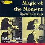 MAGIC OF THE MOMENT - IMPROVISATIONS