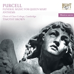 PURCELL, H.: Funeral Music for Queen Mary Anthems (Brown)