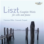 LISZT, F.: Cello and Piano Music (Complete) (Dillon, Torquati)