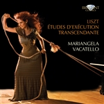 LISZT, F.: 12 Etudes d'execution transcendante (Vacatello)