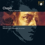 CHOPIN, F.: Piano Concertos Nos. 1 and 2 (Giacometti, Rotterdam Philharmonic, Beek)