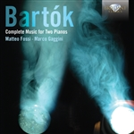 BARTÓK, B.: Music for 2 Pianos (Complete) (Fossi, Gaggin)