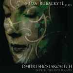 SHOSTAKOVICH, D.: 24 Preludes and Fugues (Rubackyte)