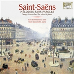SAINT-SAËNS, C.: Oboe and Piano Arrangements (Mélodie sans paroles) (Schneemann, Giacometti)