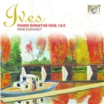 Ives: Piano Sonatas, Nos. 1 and 2