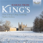 King's College Choir, Cambridge: Carols from King's
