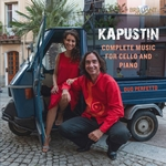 Kapustin: Complete Music for Cello and Piano