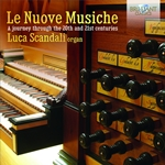 Le Nuove Musiche - A Journey Through the 20th and 21st Centuries
