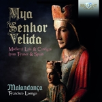 Mya Senhor Velida: Medieval Lais and Cantigas from France and Spain